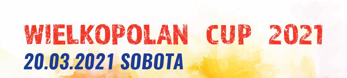 Otwarte Mistrzostwa Wielkopolski Dzieci i Juniorów i Turniej Towarzyszący Seniorów Wielkopolan CUP
