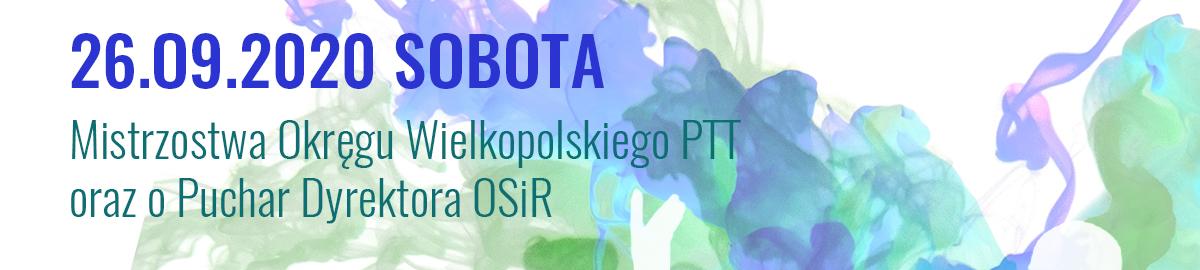 Mistrzostwa Okręgu Wielkopolskiego PTT 2020 i Turniej Premium